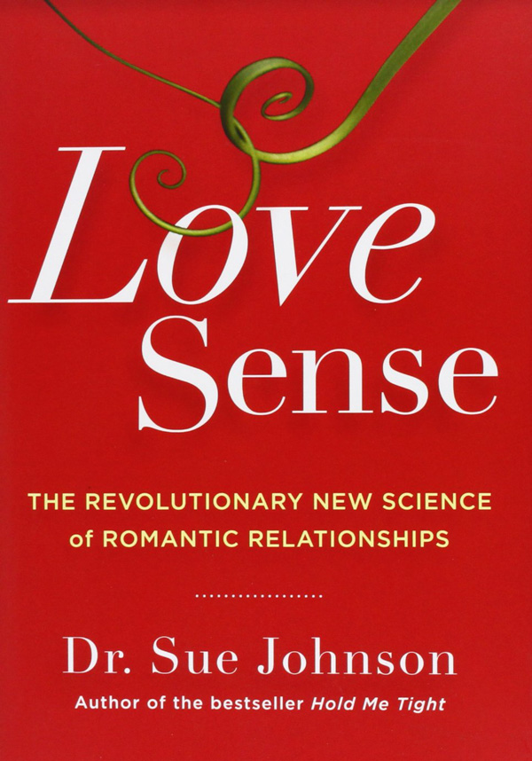 Love Sense by Sue Johnson - Gilstrap And Associates Book Review