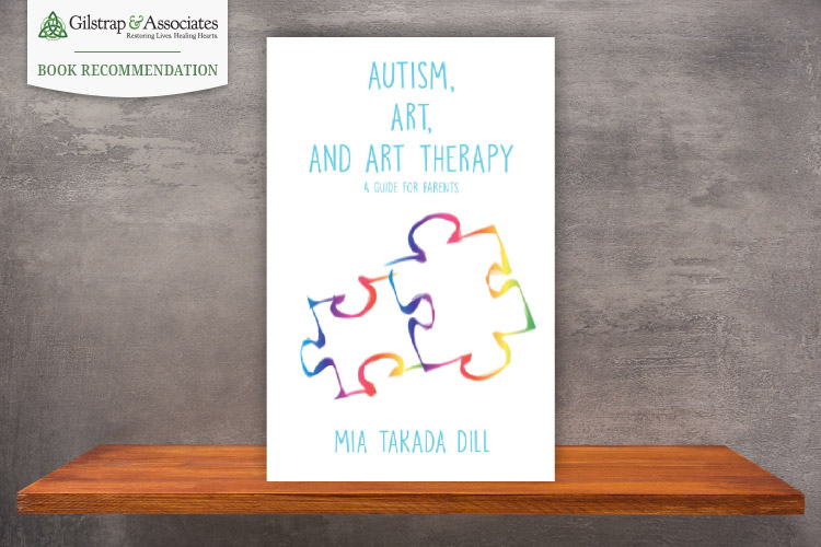 Autism, Art, and Art Therapy: A Guide for Parents